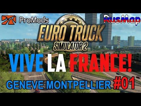 🚚 ETS 2 Promods + Rusmap - Livraions Genève Montpellier (G27 + DLS Vive La France) #01