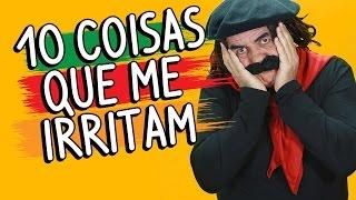 10 coisas que me irritam - Guri de Uruguaiana