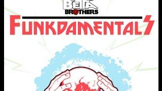 FunkDaMentals - Mo' Betta Brothers