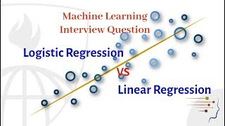 Interview Question : Logistic Regression vs Linear Regression | Machine Learning | Data Science
