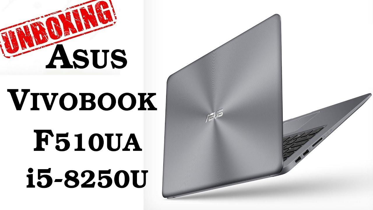 Asus Vivobook F510UA Owner's Lounge | NotebookReview