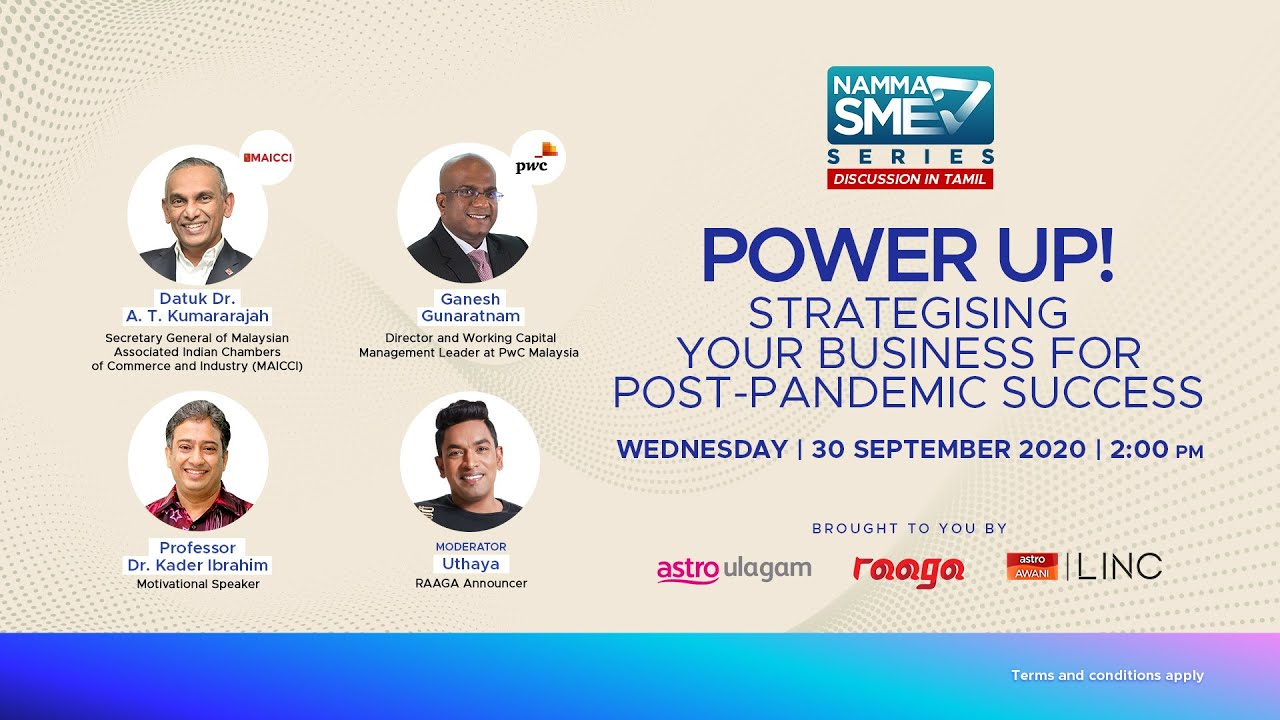 [LINC] POWER UP! – Strategising Your Business for Post-Pandemic Success (Discussion in Tamil)