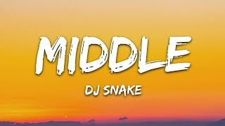 Dj Snake Middle Lyrics.mp3