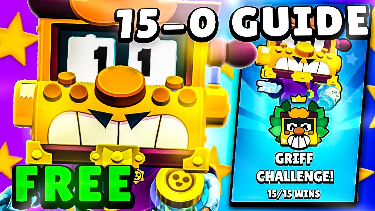 15-0 *FREE* GRIFF CHALLENGE GUIDE | Best Brawlers, Tips & Tricks