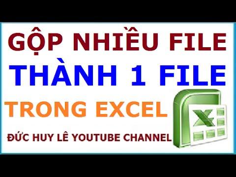 Cách gộp nhiều file excel thành một file duy nhất