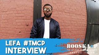 Lefa : « La mixtape TMCP est un avant-goût de mon prochain album. »