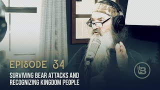 Surviving Bear Attacks and Recognizing Kingdom People | Ep 34