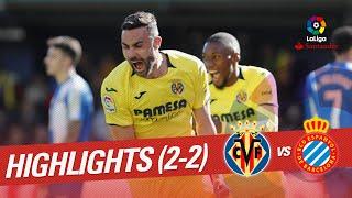 Highlights Villarreal CF vs RCD Espanyol (2-2)