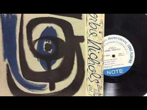 The Prophetic Herbie Nichols Vol. 1 Needle Drop