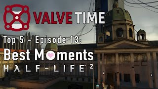 Top 5 Moments From Half-Life 2 - ValveTime Top 5: Episode 13