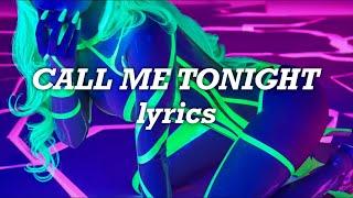 Ava Max - Call Me Tonight (Lyrics)