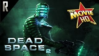 ► Dead Space 2 - The Movie [Cinematic HD - Cutscenes & Dialogue]