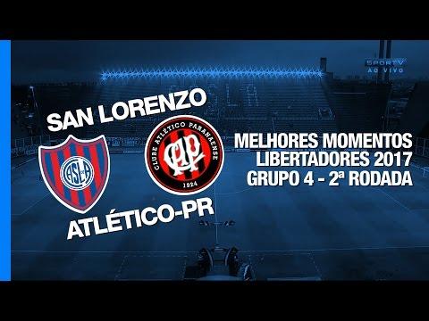Melhores Momentos - San Lorenzo 0 x 1 Atlético-PR - Libertadores - 15/03/2017