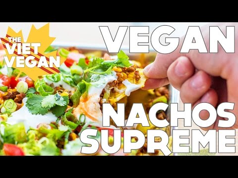 VEGAN Nachos Supreme || RECIPE