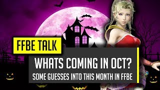 what do i predict coming to ffbe in october spooky thoughts ffbe final fantasy brave exvius