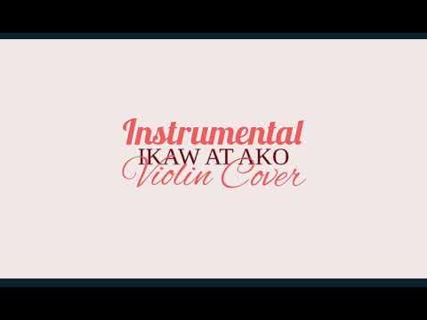 Ikaw at Ako by Moira - Violin Instrumental Cover