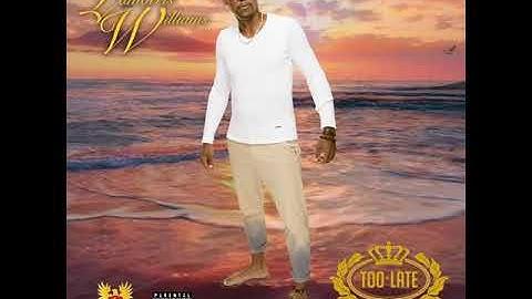 LaMorris Williams / Too Late (Dirty Version)
