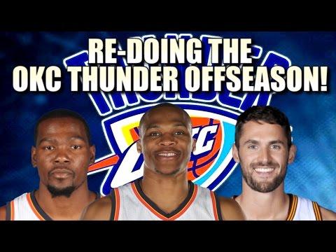 Re-Doing the Oklahoma City Thunder Off-Season!
