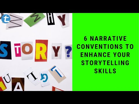 6 Narrative Conventions To Enhance Your Storytelling Skills [Techniques of Narrative Writing]