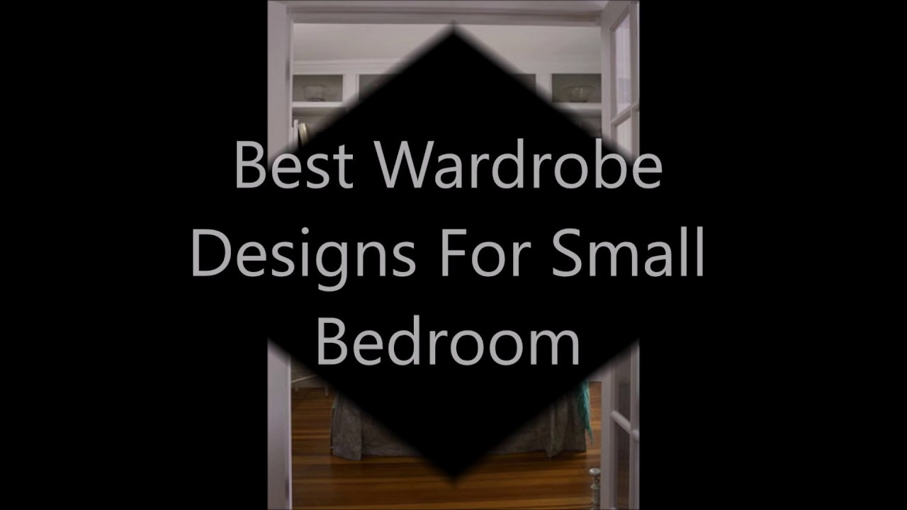 Best Wardrobe Designs For Small Bedroom 2016 - YouTube