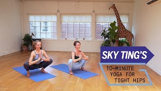 Sky Ting's 10-Minute Yoga for Tight Hips | Health