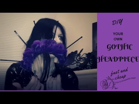 Gothic Headpiece / Tiara / Crown / Headdress Cheap & Easy DIY for under £10 using easily found parts