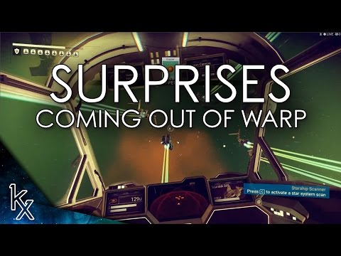 NMS: Surprises Coming Out of Warp