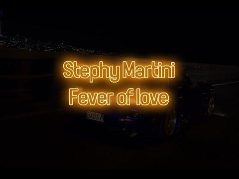 [EBV] Stephy Martini - Fever Of Love (Lyrics-Visualizer)
