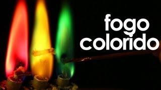 Como fazer fogo colorido (EXPERIMENTOS de QUÍMICA)