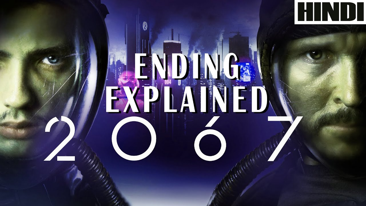 Download 2067 movie explained in HINDI   2020     Ending Explained   Sci-fi