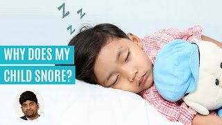 How To Cure Snoring In Children?