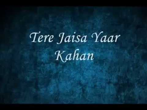 Tere Jaisa Yaar Kahan Brand New Version by Aman Sharma