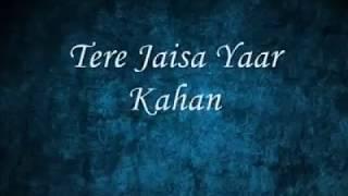 Tere Jaisa Yaar Kahan Brand New Version by Aman Sharma