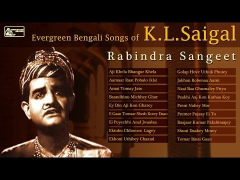 Best of KL Saigal | Rabindra Sangeet | KL Saigal Songs Audio Jukebox