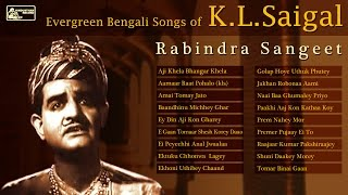 Best of KL Saigal | Rabindra Sangeet | KL Saigal Songs Audio Jukebox