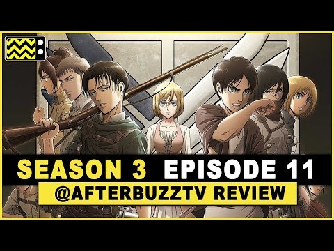Attack on Titan Season 3 Episode 11 Review & After Show ...