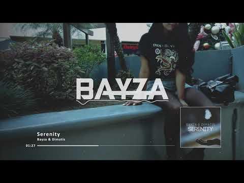 Bayza & Dimatis - Serenity