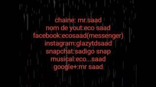 Awwal vidéo .eco saad (intro)