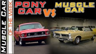 Pony Cars Vs. Muscle Cars - Muscle Car Of The Week Episode 361
