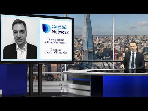 Lionel Therond, Capital Network's oil and gas analyst, discusses  Chariot Oil & Gas Ltd (LON:CHAR)