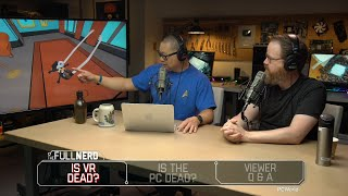 Special guest Will Smith talks the death of VR the death of the PC and more The Full Nerd ep 89