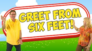 Greet Someone Without Touching | Greet From 6 Feet | Jack Hartmann