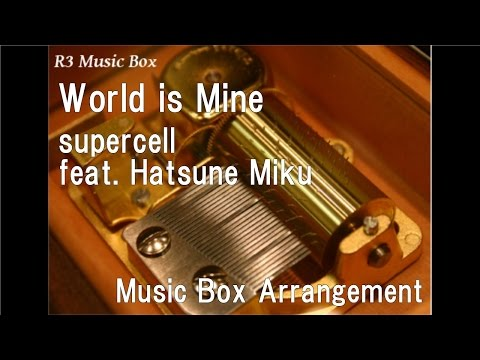 World is Minesupercell feat Hatsune Miku  Box