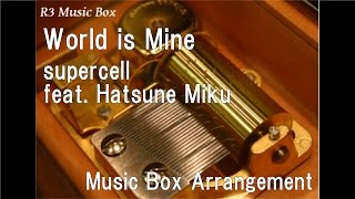 Gambar cover World is Mine/supercell feat. Hatsune Miku [Music Box]