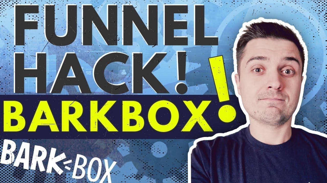 FUNNEL HACK #3! BARKBOX ENTIRE Sales Process REVEALED! Clickfunnels Funnel Hacking!