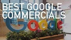 Best Google Commercials