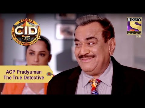 Your Favorite Character | ACP Pradyuman - The True Detective | CID