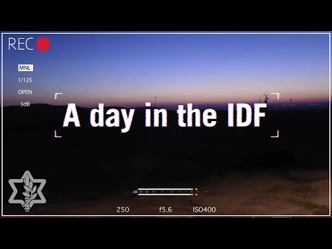 24 Hours in the Life of Our IDF Soldiers