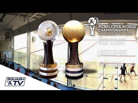 Squash - AJ Bell PSA World Championships 2017 - Court 5 Livestream - Rd 1 Day 1