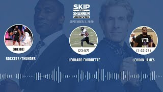 Rockets/Thunder, Leonard Fournette, LeBron James (9.3.20)   UNDISPUTED Audio Podcast
